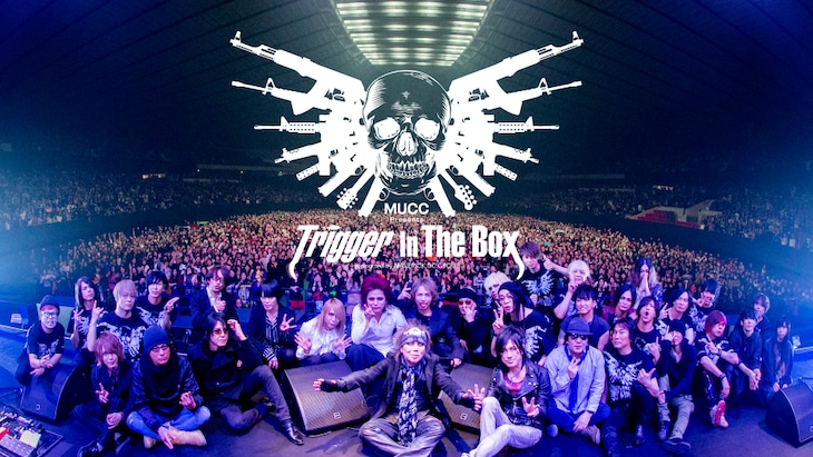 「MUCC Presents『Trigger In The Box』」配信企画ビジュアル