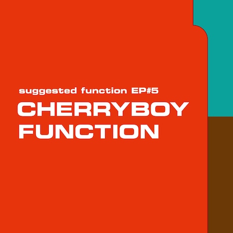 CHERRYBOY FUNCTION「suggested function EP#5」ジャケット