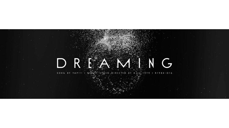 Yap!!!「Dreaming」ミュージックビデオのサムネイル画像。