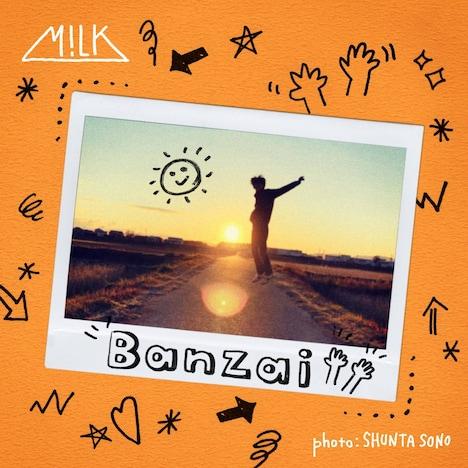 M!LK「Banzai」配信ジャケット
