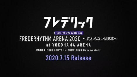フレデリック「『FREDERHYTHM ARENA 2020~終わらないMUSIC~』at YOKOHAMA ARENA」トレイラー映像より。
