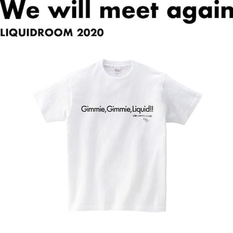 LIQUIDROOM×踊ってばかりの国「Gimmie, Gimmie, Liquid!! T-shirts」(白)