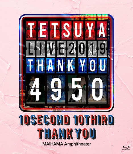 TETSUYA「TETSUYA LIVE 2019 THANK YOU 4950」Blu-rayジャケット