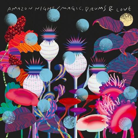 Magic, Drums & Love「AMAZON NIGHT c/w 君は最上級の目と手と背と毛」ジャケット