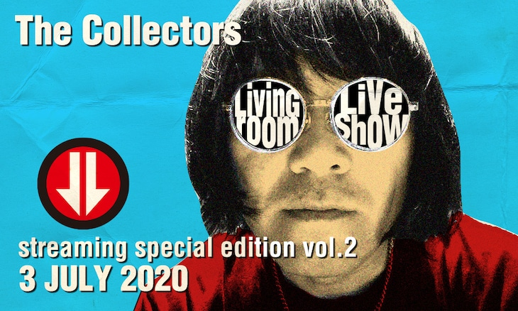 THE COLLECTORS「LIVING ROOM LIVE SHOW~THE COLLECTORS live at QUATTRO 2018 streaming special edition Vol.2~」告知ビジュアル