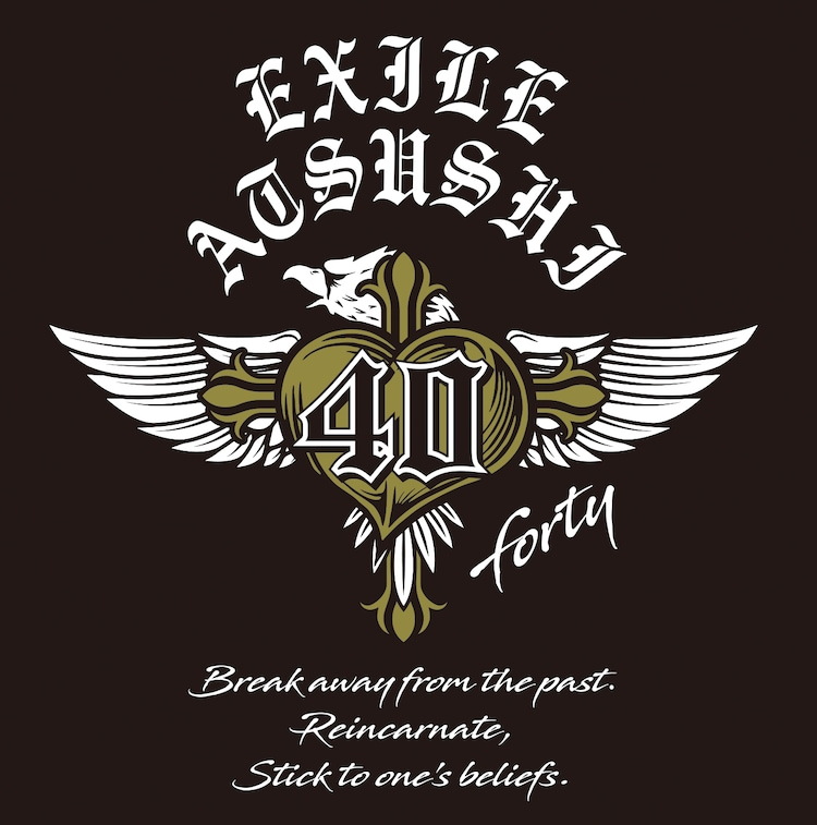 EXILE ATSUSHI「40 ~forty~」ロゴ