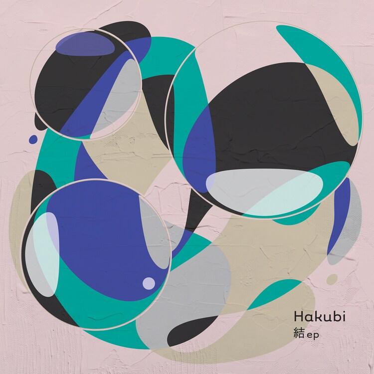 Hakubi「結 ep」ジャケット