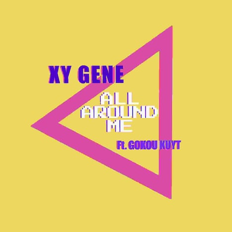 XY GENE「ALL AROUND ME(feat. Gokou Kuyt)」配信ジャケット