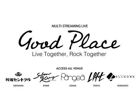 「GOOD PLACE- Live Together,Rock Together-」メインビジュアル