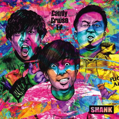 SHANK「Candy Cruise EP」ジャケット