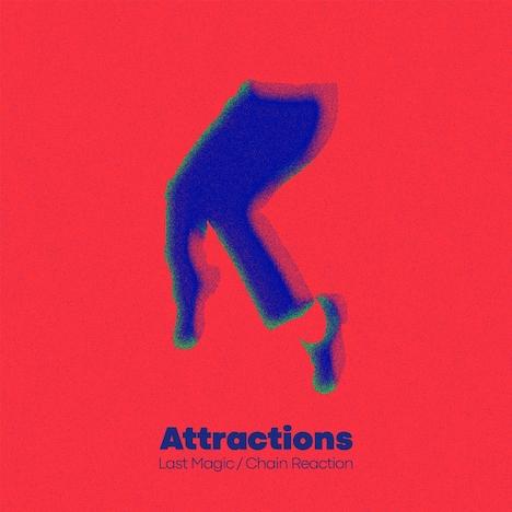 Attractions「Last Magic / Chain Reaction」ジャケット