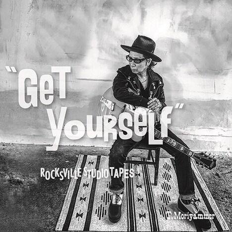 T.MORIYAMMER「GET YOURSELF」ジャケット