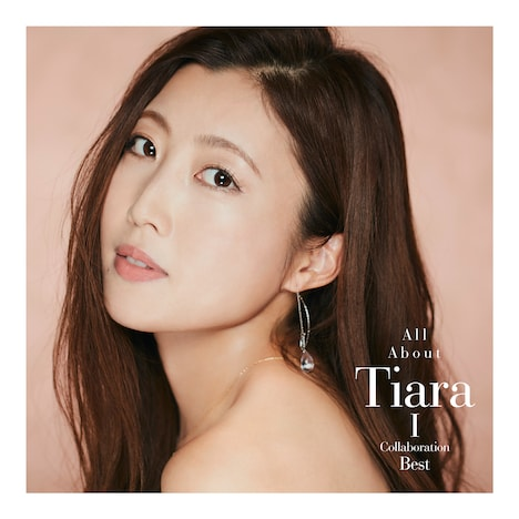 Tiara「All About Tiara I / Collaboration Best」配信ジャケット