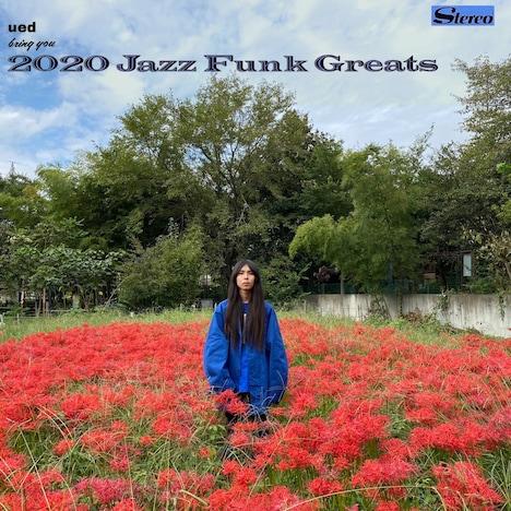 ued「2020 Jazz Funk Greats」配信ジャケット