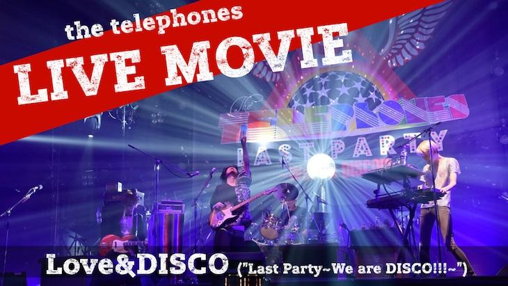 「the telephones -『Love&DISCO』 LIVE映像」のサムネイル。