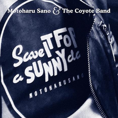 佐野元春&THE COYOTE BAND「合言葉 - Save It for a Sunny Day」配信ジャケット