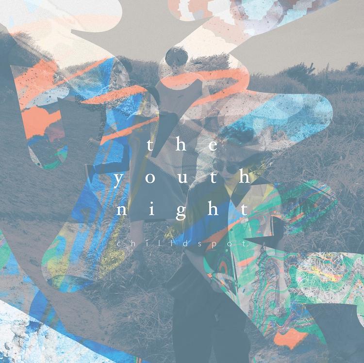 chilldspot「the youth night」ジャケット