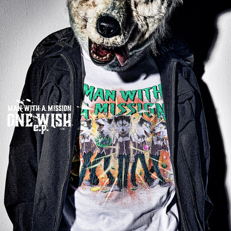 MAN WITH A MISSION「ONE WISH e.p.」初回生産限定盤ジャケット