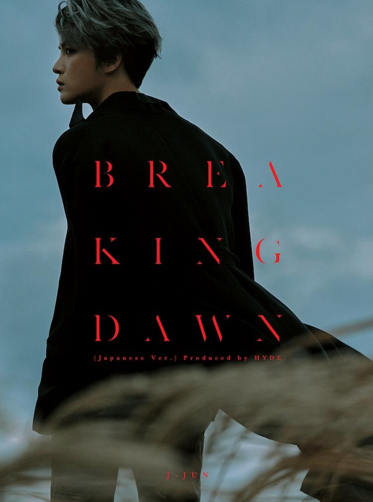 ジェジュン「BREAKING DAWN(Japanese Ver.)Produced by HYDE」FC盤ジャケット