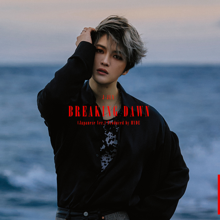 ジェジュン「BREAKING DAWN(Japanese Ver.)Produced by HYDE」通常盤ジャケット