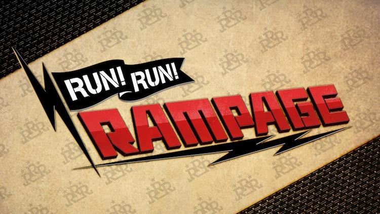 「RUN!RUN!RAMPAGE!!」ロゴ