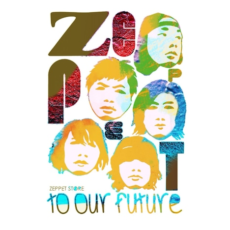ZEPPET STORE「TO OUR FUTURE」ライブCDジャケット