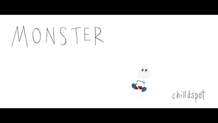chilldspot「Monster」MVより。
