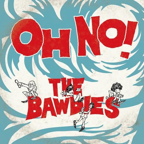 THE BAWDIES「OH NO!」配信ジャケット