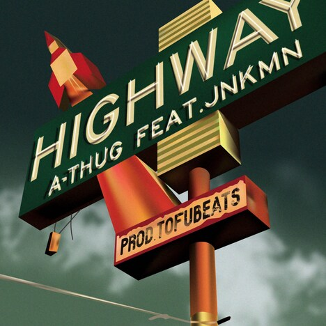 A-THUG「HIGHWAY feat. JNKMN」配信ジャケット