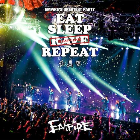 EMPiRE「EMPiRE'S GREATEST PARTY -EAT SLEEP EMPiRE REPEAT-」配信ジャケット