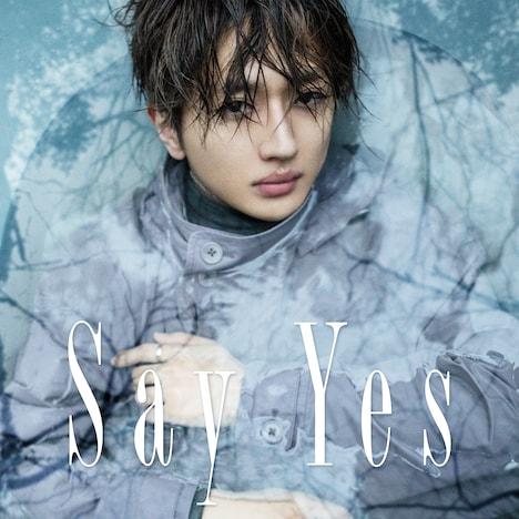 Nissy「Say Yes」配信ジャケット