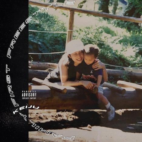 KEIJU(KANDYTOWN)「Family First Freestyle」配信ジャケット