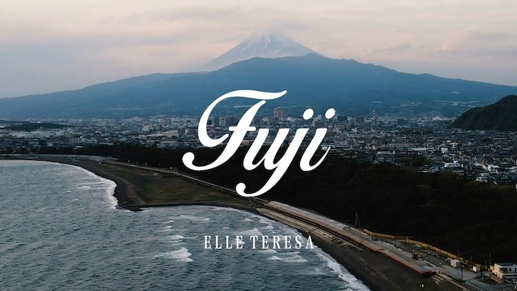 Elle Teresa「Fuji」ミュージックビデオのサムネイル。