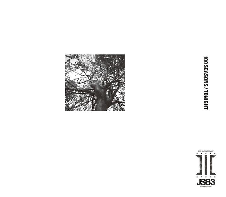 三代目 J SOUL BROTHERS from EXILE TRIBE「100 SEASONS / TONIGHT」ジャケット