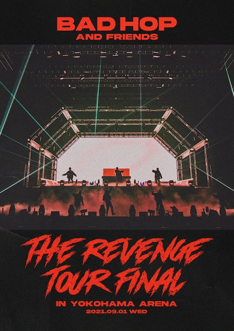 BAD HOP AND FRIENDS「BAD HOP THE REVENGE TOUR FINAL IN YOKOHAMA ARENA」フライヤー