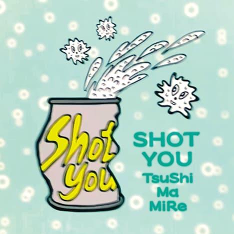 つしまみれ「SHOT YOU」配信ジャケット