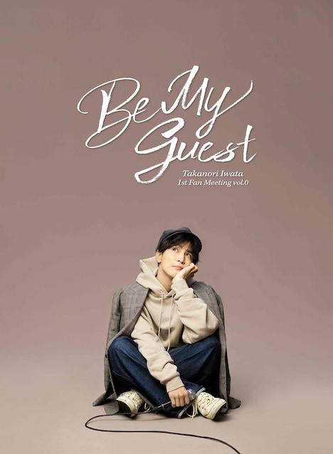 岩田剛典ソロプロジェクト「Be My guest」ビジュアル