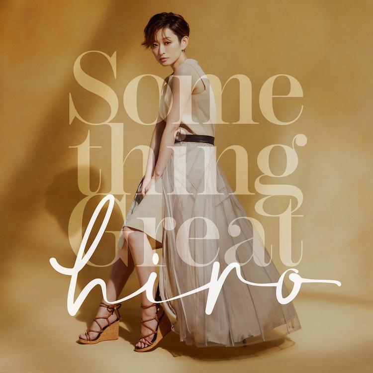 hiro「Something Great」配信ジャケット