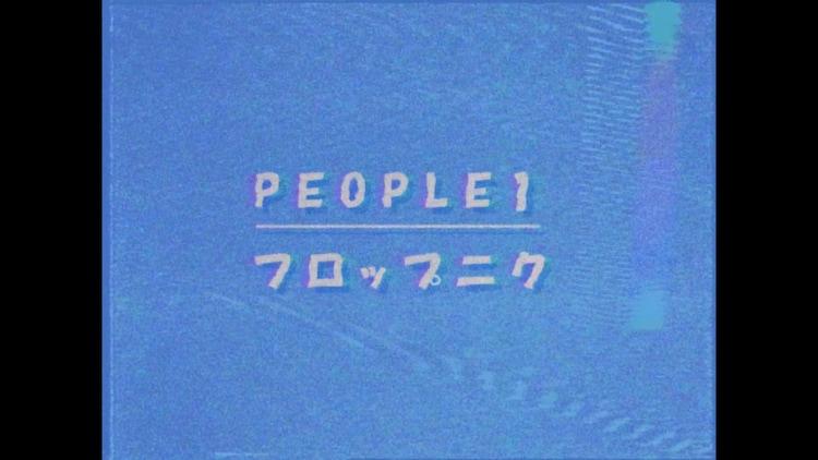 "「PEOPLE 1 ""フロップニク"" (BLT LIVE BOOSTER vol.1)」より。"