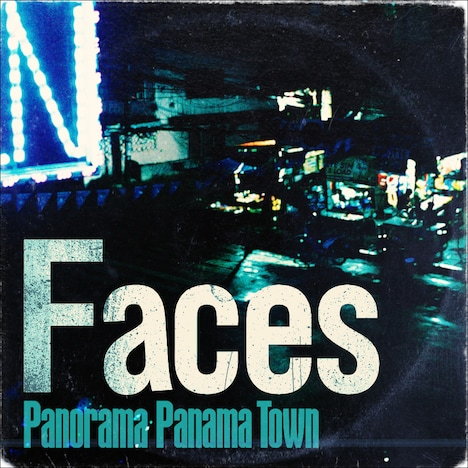 Panorama Panama Town「Faces」ジャケット