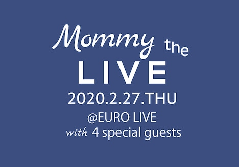 「Mommy the Live」チラシ