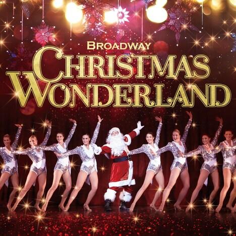 「ブロードウェイ クリスマス・ワンダーランド2019」ビジュアル