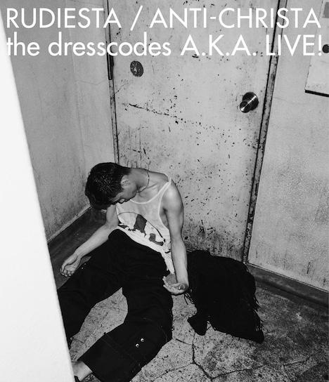 ドレスコーズ「ルーディエスタ/アンチクライスタ the dresscodes A.K.A. LIVE!」Blu-rayジャケット
