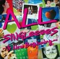 「ALL SINGLeeeeS ~& New Beginning~」