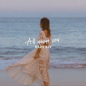 Baby Kiy「All About You」CD+DVD