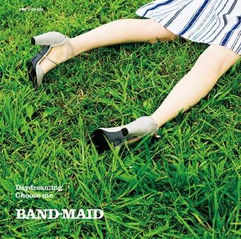 BAND-MAID「Daydreaming / Choose me」初回限定盤