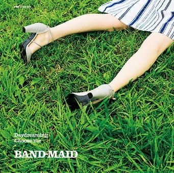BAND-MAID「Daydreaming / Choose me」通常盤