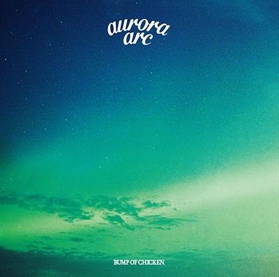 BUMP OF CHICKEN「aurora arc」通常盤