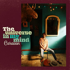 Caravan「The Universe in my Mind」