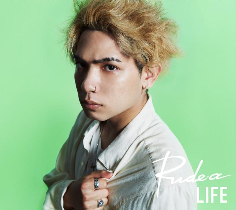 Rude-α「LIFE」